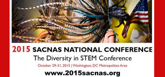 2015 SACNAS Native American National Conference, Powwow & Cultural Celebration Oct. 29-31
