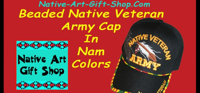 New Beaded Native Veteran Army Cap In Nam Colors