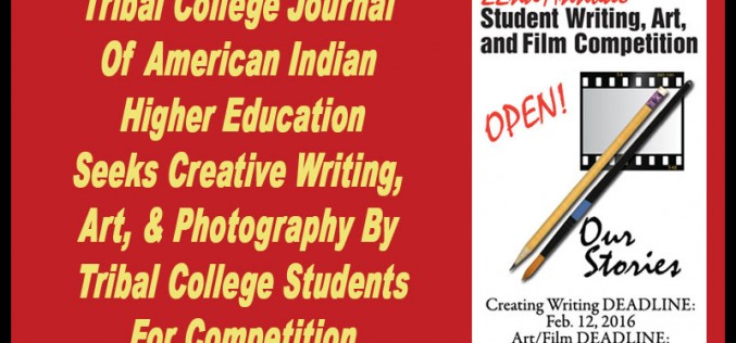 Tribal College Journal 2016 Student Writing, Art & Film Contest