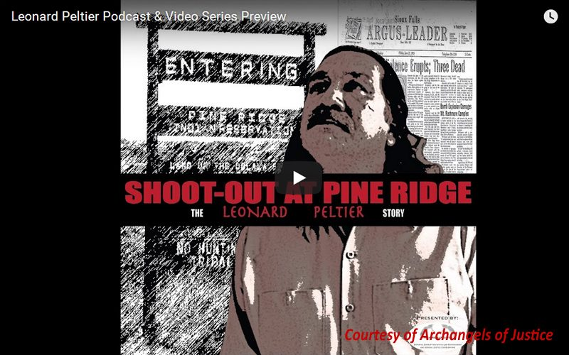 Leonard Peltier Podcast & Video Series Preview